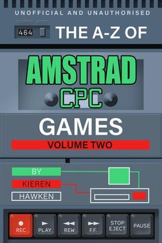 Buy The A-Z of Amstrad CPC Games: Volume 2 by Kieren Hawken and Read this Book on Kobo's Free Apps. Discover Kobo's Vast Collection of Ebooks and Audiobooks Today - Over 4 Million Titles! Different Games, Textbook, Audiobooks, Alphabet, Lettering, Prints, Free Apps, Ebooks, Collection