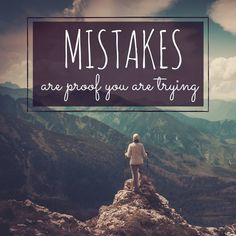 Mistakes aren't always a bad thing.they can also be proof that you are giving it your all! Good Night Images Hd, John Spencer, Everyone Makes Mistakes, Motivational Posters, Monday Motivation, Instagram Accounts, Entrepreneur, Learning, Travel