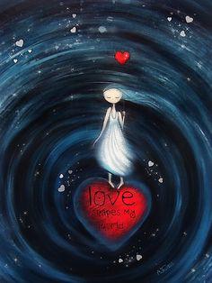 loVe shapes my world by Amanda  Cass