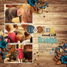 Horsing Around with Grandpa-Etc by Danyale Three FABULOUS kits for DECEMBER 17 BYOC!! Weathered Elements Weathered Woods Paper Pack Alphabet Soup: Weathered Fonts | Mabotim Brush, Remington Noiseless