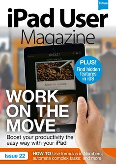 #iPad User #Magazine 22. Boost your productivity the easy way with your #iPad!