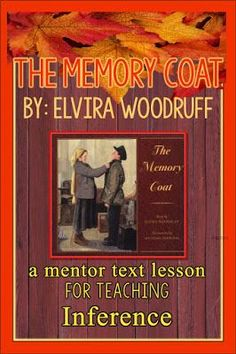 Learn reading strategies for making inferences through mentor text. I've provided FREE lessons for the book The Memory Coat. Inference Activities, 4th Grade Reading, Guided Reading, Reading Comprehension Strategies, Making Inferences, 4th Grade Classroom, Instructional Technology, Mentor Texts, Book Study
