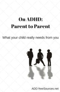 ADD freeSources' Favorites for Parents On ADHD: Parent to Parent – Honor your child's individuality while seeking solutions to challenges you face every day. ADHD is a complex disorde… Adhd Kids, Kids And Parenting, Your Child, Challenges, Ads, Learning, Children, Young Children, Boys