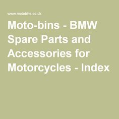 Moto-bins - BMW Spare Parts and Accessories for Motorcycles - Index