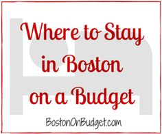 Where to Stay in Boston on a Budget #Travel #Hotels #Boston