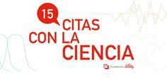 """Minuto a minuto de """"15 Citas con la Ciencia"""""""