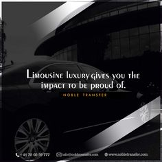 Limousine luxury gives you the impact to be proud of.