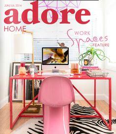 我們看到了。我們是生活@家。: 澳洲線上居家雜誌Adore Home 6/7月號