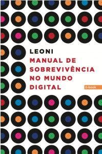 Livro do músico Leoni que serve para empresas e profissionais também!
