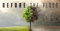 """In the film """"Before the Flood,"""" actor Leonardo DiCaprio explores what must be done to prevent climate change from causing catastrophic disruption on Earth. http://articles.mercola.com/sites/articles/archive/2017/05/20/before-the-flood-climate-change.aspx?utm_source=dnl"""