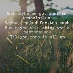 All Too Well by Taylor Swift.