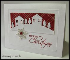 stamping up north: Stampin Up Seasonal Sentiments; Winter Neighborhood die which I have Christmas Cards 2017, Stamped Christmas Cards, Homemade Christmas Cards, Stampin Up Christmas, Xmas Cards, Homemade Cards, Holiday Cards, Merry Christmas, Christmas Hearts
