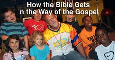 How the Bible Gets In the Way of the Gospel - in this post on Kidz Blitz, Roger reminds us to keep it real and relational.  So important to remember in Awana.