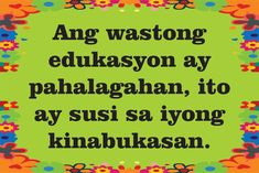 Mga Kasabihan / Salawikain sa Edukasyon Poster Recommended adjustable size for tarpaulin printing : 12 inches X 18 inches ... Classroom Welcome, Classroom Rules Poster, Classroom Charts, Classroom Calendar, Classroom Signs, Classroom Quotes, Classroom Displays, Classroom Decor, Elementary Bulletin Boards