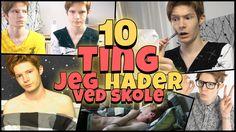 10 TING JEG HADER VED SKOLE