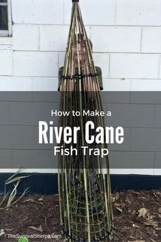 How to Make a River Cane Fish Trap Learn some traditional trapping techniques to leave while you spend your time doing other things. Survival Fishing, Survival Food, Wilderness Survival, Camping Survival, Outdoor Survival, Survival Knife, Survival Prepping, Emergency Preparedness, Fishing Tips