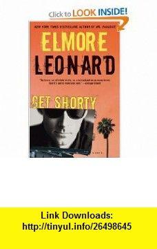 Get Shorty Elmore Leonard , ISBN-10: 0060777095  ,  , ASIN: B000B1J86K , tutorials , pdf , ebook , torrent , downloads , rapidshare , filesonic , hotfile , megaupload , fileserve