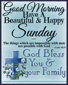 Beautiful Happy Sunday, Good Morning good morning sunday sunday quotes good morning quotes happy sunday good morning sunday sunday image quotes sunday quotes and sayings Sunday Morning Quotes, Good Morning Happy Sunday, Happy Sunday Quotes, Good Morning World, Good Morning Messages, Good Morning Wishes, Blessed Sunday, Sunday Prayer, Morning Texts