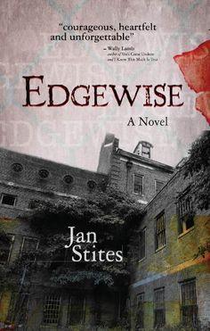 Edgewise by Jan Stites, http://www.amazon.com/dp/B0069S7ZLY/ref=cm_sw_r_pi_dp_eDAMsb1M9K91T