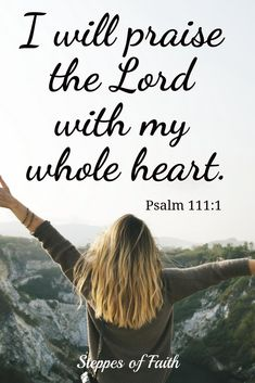 Don't let anything keep you from praising the Lord as completely and fully as you can. He is infinitely worthy of it, and you will find joy through it too. So don't hold back. Let it all out! Praise Him with your whole heart! #jesus #praise #worship #bible #bibleverses #valentines #love