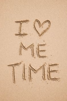 I ♥ Me Time! I'm so addicted to me time that's why I like to be SINGLE Intj, Affirmations, Describe Me, Piece Of Me, Introvert, No Time For Me, Quotes To Live By, Alone Time Quotes, Hope Quotes