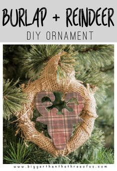 Do you love rustic decor? How about Christmas crafting? Hop over to learn how to make this Burlap and Reindeer Wreath Ornament! // Bigger Than The Three Of Us