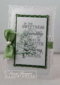 Sweet Friendship sentiment on lovely white card with green embelishments and stamping...