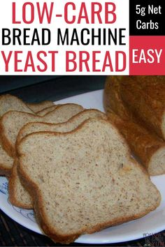 Keto Friendly Yeast Bread Machine Recipe With just 5 grams of net carbs, this low carb bread is keto friendly. It's an easy bread machine recipe for fresh low carb bread any time! Low Carb Bread Machine Recipe, Easy Bread Machine Recipes, Bread Maker Recipes, Yeast Bread Recipes, Lowest Carb Bread Recipe, Flax Seed Bread Machine Recipe, Low Carb Sourdough Bread Recipe, No Carb Bread, Easy Keto Bread Recipe