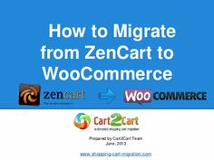 Find out a straightforward step by step instruction on how to migrate from Zen Cart to WooCommerce with no efforts