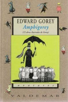 Este volumen recoge quince historias, muy difíciles de encontrar por separado, en versión bilingüe y maravillosamente ilustradas con los grabados de Edward Gorey, autor también de los textos. Vía AntiguaBiblos