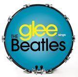 Glee: Sings the Beatles [CD]