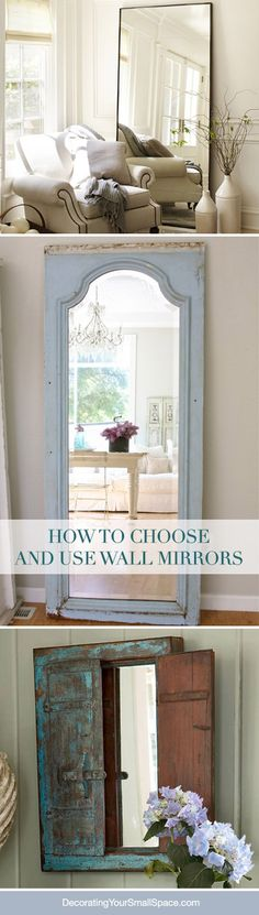 Nice article on How to Choose and Use Wall Mirrors!