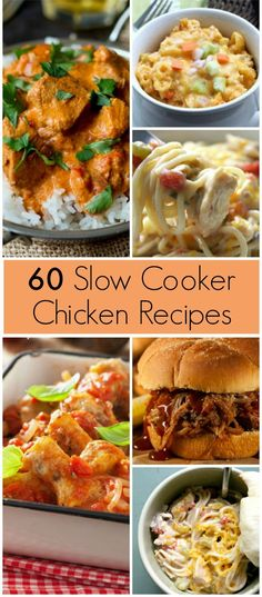 60  Chicken Crockpot Recipes - Perfect for your slow cooker