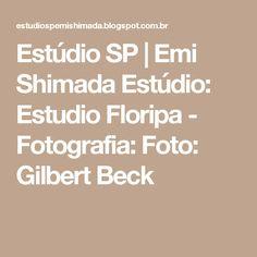 Estúdio SP | Emi Shimada Estúdio: Estudio Floripa - Fotografia: Foto: Gilbert Beck