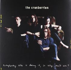 The Cranberries Everybody Else Is Doing It, So Why Can't We? LP 2017  #852Entertainment #OneAsiaAllEntertainment