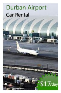 Durban Airport Rental deals starts from 17$/day. Book now and save big.
