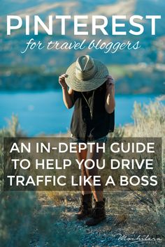 Pinterest for Travel Bloggers: An In-Depth Guide to Help You Pin Like a BOSS
