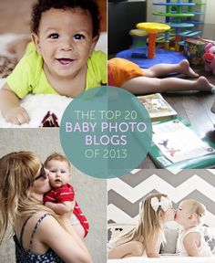 The Top 20 Baby Photo Blogs of 2013. Pretty excited to make this list! #babies #photography #napping #parenting