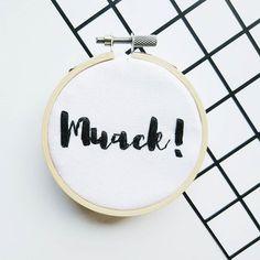 Muack! Hand embroidery hoop