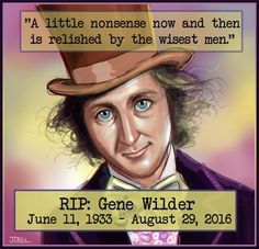 rip gene wilder quote http://www.wfpblogs.com/category/rip/