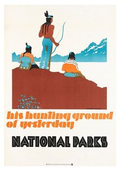 National Parks His Hunting Ground of Yesterday by WallArty