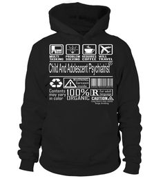 Child And Adolescent Psychiatrist Multitasking Job Title T-Shirt #ChildAndAdolescentPsychiatrist