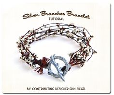 Erin Siegel Jewelry: Silver Branches Bracelet Tutorial