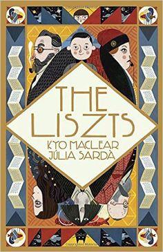 The Liszts: Amazon.it: Kyo MacLear, Julia Sarda: Libri in altre lingue