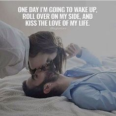 Kissing Your Love Quotes Cute Love Quotes, Soulmate Love Quotes, My Life Quotes, Romantic Love Quotes, Love Yourself Quotes, Relationship Quotes, Relationships, Tbt Quotes, Romantic Love Pictures
