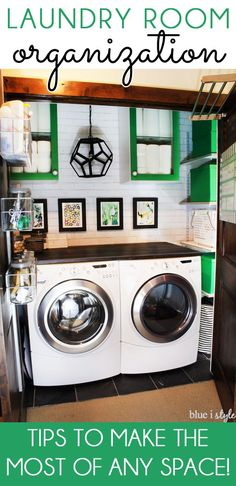 {organizing with style} Tips to Make the Most of Any Laundry Space