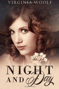 Night and Day by Virginia Woolf http://www.amazon.com/dp/1494966905/ref=cm_sw_r_pi_dp_ptEavb1RG9EJN