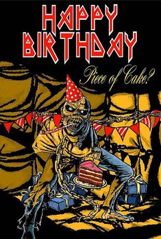 Featuring designs based on famous album covers for Metallica and Iron Maiden! Happy Birthday Funny, Happy Birthday Messages, Happy Birthday Images, Happy Birthday Greetings, Birthday Memes, Girl Birthday, Eddy Iron Maiden, Arte Pink Floyd, Iron Maiden Albums
