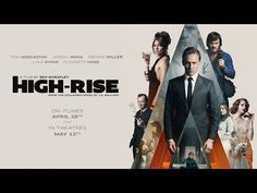 The Higher They Climb The Harder They Fall In HIGH-RISE. Check Out The First Trailer And Photo Gallery Now! | Moviesharkdeblore