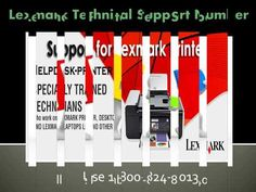 Best Printer |1-800-824-4013 | Technical Support: Resolved all Customer Issues With Lexmark Printer Tech Support